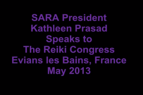 SARA President Kathleen Prasad Speaks to The Reiki Congress May 2013